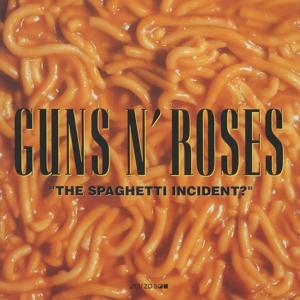 GUNS N' ROSES - SPAGHETTI INCIDENT ?