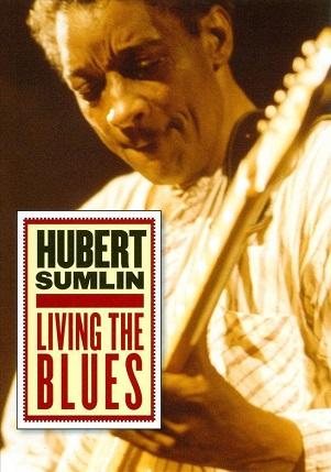 SUMLIN, HUBERT - LIVING THE BLUES