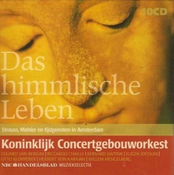 ALBAN BERG / MAHLER / R. STRAUSS / ZEMLINSKY - DAS HIMMLISCHE LEBEN - Strauss, Mahler en tijdgenoten in Amsterdam