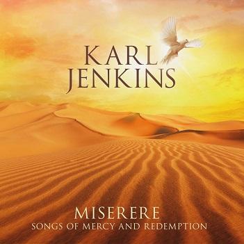 JENKINS, KARL - MISERERE: SONGS OF..