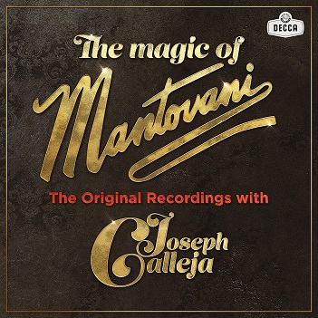 CALLEJA, JOSEPH - MAGIC OF MANTOVANI