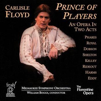 FLORENTINE OPERA COMPANY - CARLISLE FLOYD: PRINCE..
