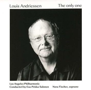 SALONEN, ESA-PEKKA - ANDRIESSEN: THE ONLY ONE