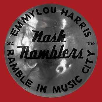 HARRIS, EMMYLOU  & THE NA - RAMBLE IN MUSIC CITY:..