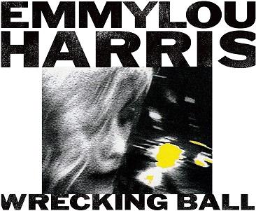 HARRIS, EMMYLOU - WRECKING BALL
