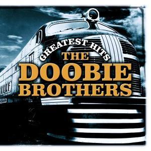 DOOBIE BROTHERS - GREATEST HITS