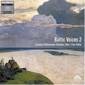 SISASK / TULEV / NORGARD / GROGORJEVA / SCHNITTKE - BALTIC VOICES 2