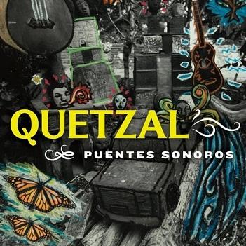 QUETZAL - PUENTES SONOROS