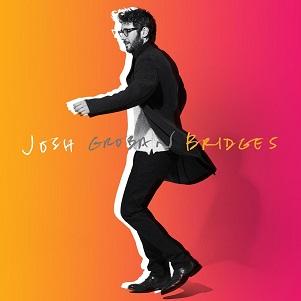 GROBAN, JOSH - BRIDGES