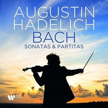 HADELICH, AUGUSTIN - BACH: SONATAS & PARTITAS