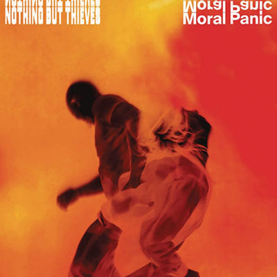 Nothing but thieves - MORAL PANIC-INDIE/COLOURE