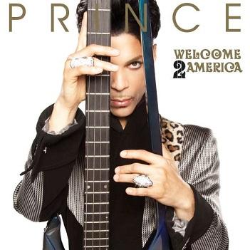 PRINCE - WELCOME 2 AMERICA -DIGI-