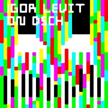 LEVIT, IGOR - ON DSCH - PART 1:..
