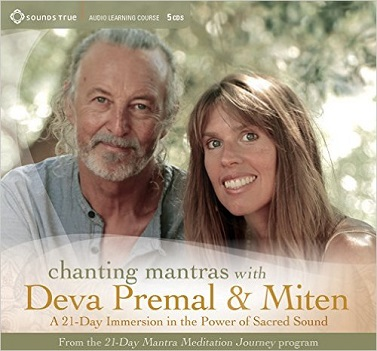 MITEN & DEVA PREMAL - CHANTING MANTRAS