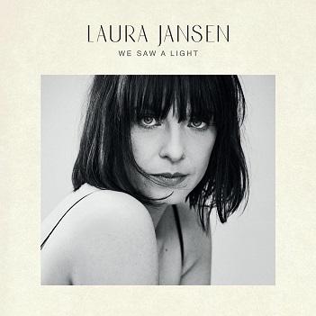 JANSEN, LAURA - WE SAW A LIGHT