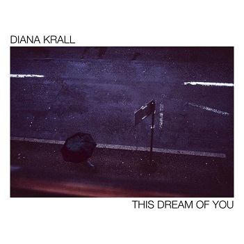 KRALL, DIANA - THIS DREAM OF YOU