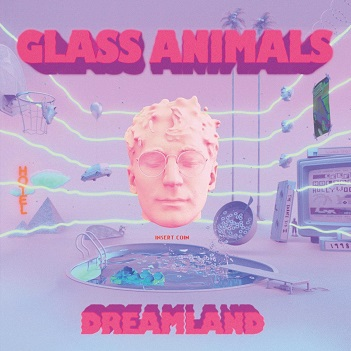 GLASS ANIMALS - DREAMLAND -DIGI-