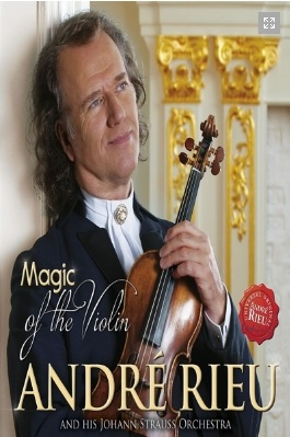 RIEU, ANDRE & JOHANN STRAUSS ORCHESTRA - MAGIC OF THE VIOLIN