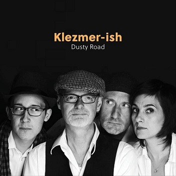 KLEZMER-ISH - DUSTY ROAD