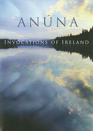 ANUNA - INVOCATIONS OF IRELAND