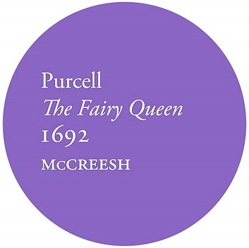GABRIELI CONSORT - PURCELL - THE FAIRY QUEEN