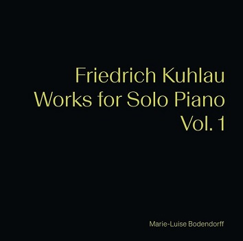 BODENDORFF, MARIE-LUISE - KUHLAU: WORKS FOR SOLO..