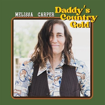 CARPER, MELISSA - DADDY'S COUNTRY GOLD