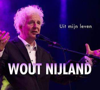 WOUT NIJLAND - UIT MIJN LEVEN (2020)