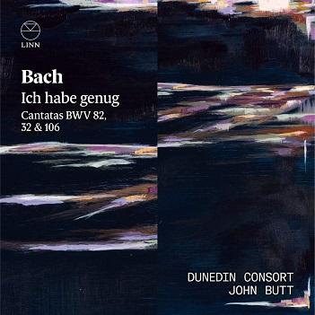 DUNEDIN CONSORT / JOHN BU - BACH: ICH HABE GENUG:..