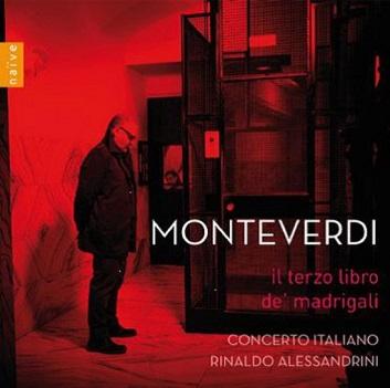 CONCERTO ITALIANO - MONTEVERDI: IL TERZO..