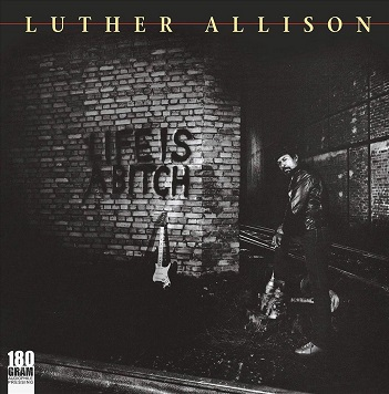 ALLISON, LUTHER - LIFE IS A BITCH