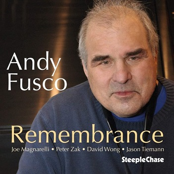 FUSCO, ANDY - REMEMBRANCE