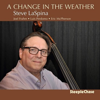 LASPINA, STEVE - A CHANGE IN THE WEATHER