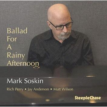 SOSKIN, MARK - BALLAD FOR A RAINY..