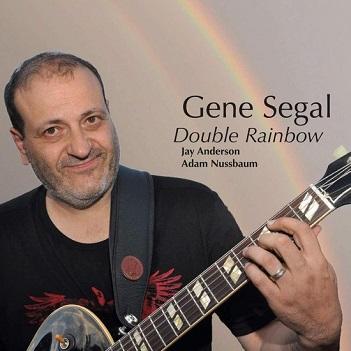 SEGAL, GENE - DOUBLE RAINBOW