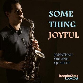 ORLAND, JONATHAN -QUARTET - SOMETHING JOYFUL
