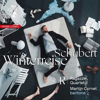 CORNET, MARTIJN / RAGAZZE - SCHUBERT WINTERREISE