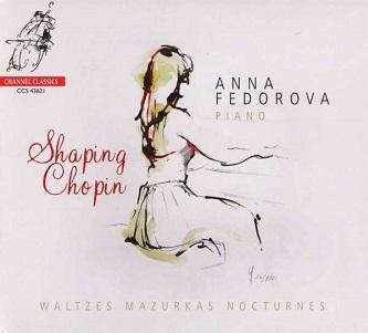 Anna Fedorova - SHAPING CHOPIN