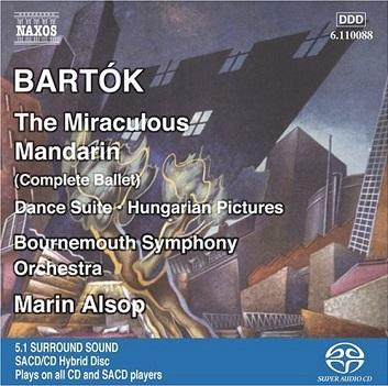 BARTOK, BELA - THE MIRACULOUS MANDARIN Sz73 Op. 19 (1926) (complete ballet), DANCE SUITE Sz77 (1923) & HUNGARIAN PICTURES Sz97 (1931)