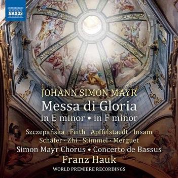 SIMON MAYR CHORUS / CONCE - MAYR: MESSA DI GLORIA..