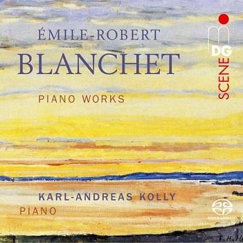 KOLLY, KARL-ANDREAS - BLANCHET: PIANO.. -SACD-