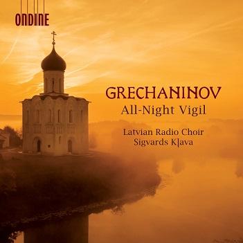 LATVIAN RADIO CHOIR/SIGVA - GRETCHANINOV: VESPERS