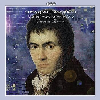 BEETHOVEN, LUDWIG VAN  - CHAMBER MUSIC FOR WINDS VOL. 3: OCTET Op. 103, TRIO Op. 87 & RONDINO WoO 25
