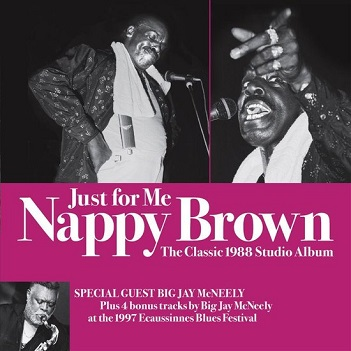 BROWN, NAPPY - JUST FOR ME