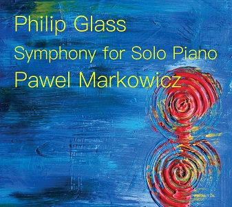 GLASS, PHILIP - SYMPHONY FOR SOLO PIANO