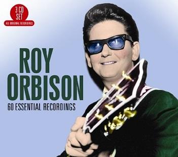 ORBISON, ROY - 60 ESSENTIAL RECORDINGS