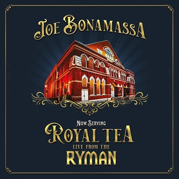 Joe Bonamassa - NOW SERVING:ROYAL TEA
