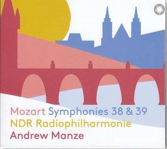 MANZE, ANDREW / NDR RADIO - MOZART SYMPHONIES 38 & 39
