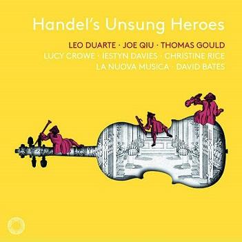 CROWE, LUCY / IESTYN DAVI - HANDEL'S UNSUNG HEROES