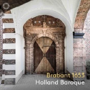 HOLLAND BAROQUE - BRABANT 1653 -SACD-